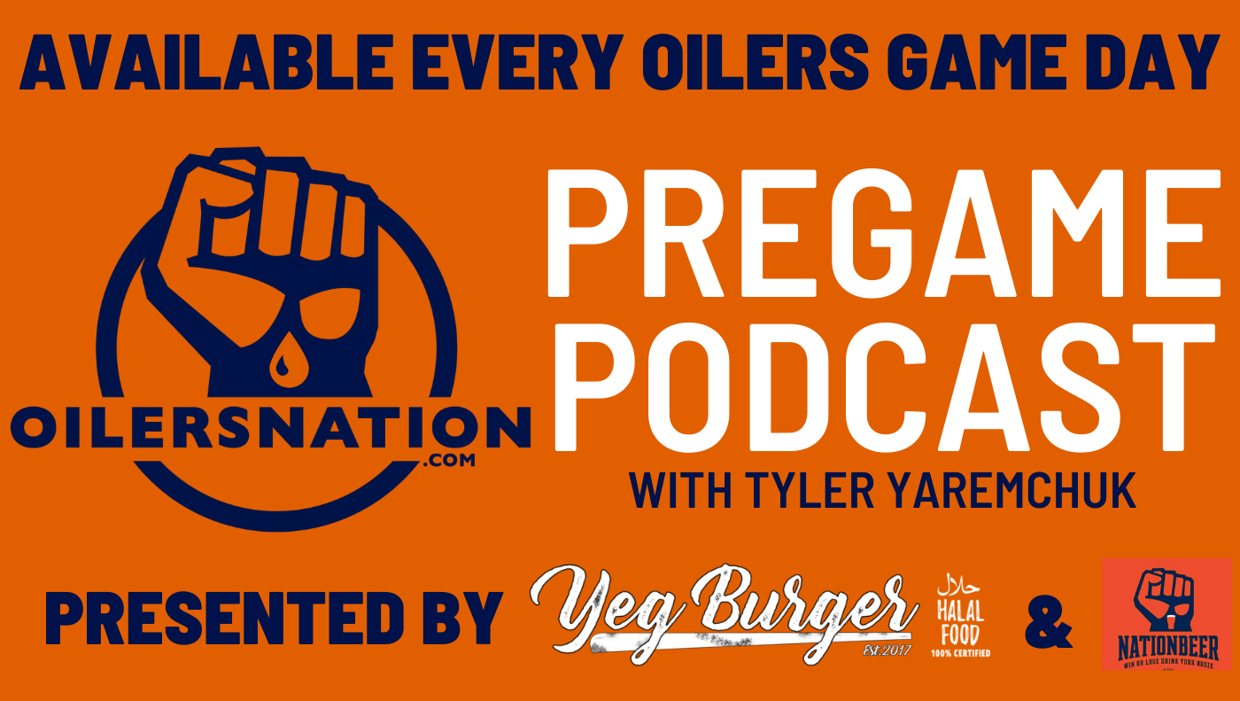Oilersnation Pre Game Podcast – Game Three vs Montreal